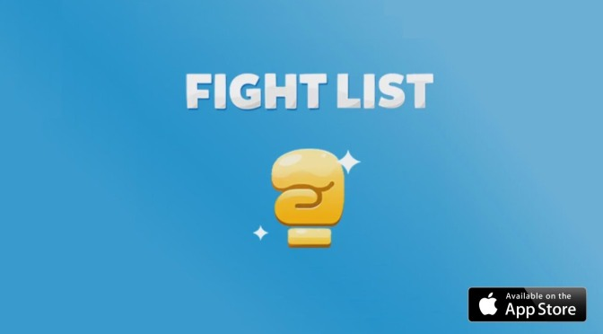 "Why ""Fight List"" Will Be Your Next App Game Obsession."